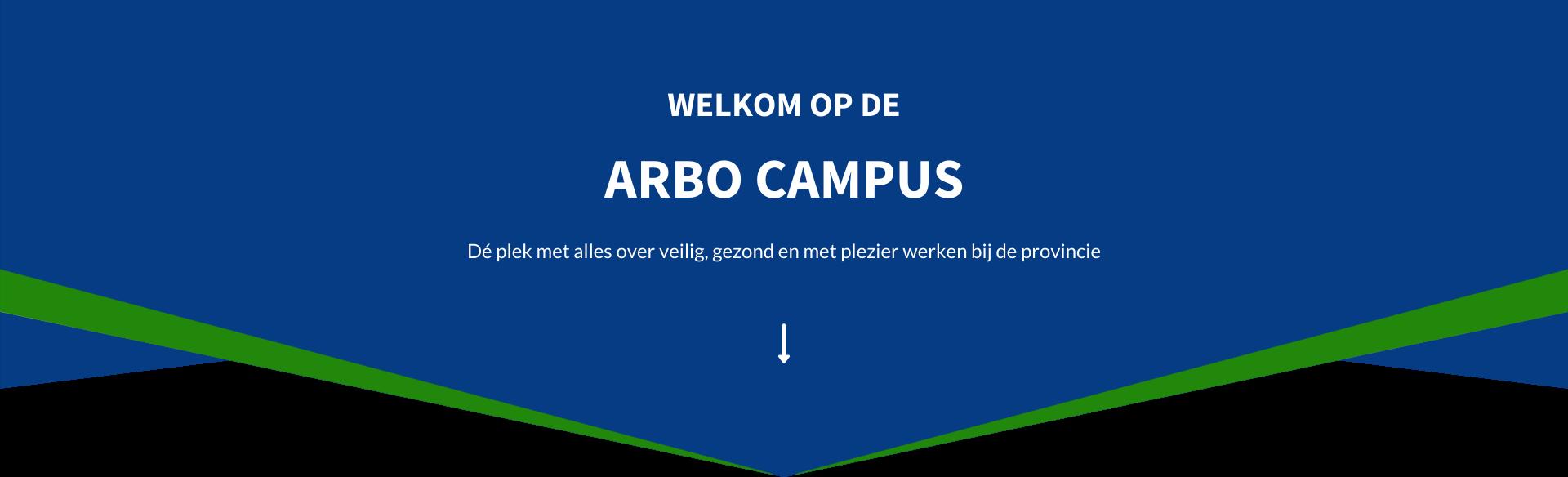 Welkom op de Arbo Campus